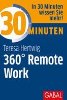 Teresa Hertwig: 30 Minuten 360° Remote Work