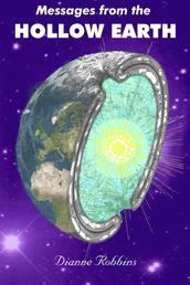 Messages from the Hollow Earth