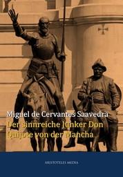 Der sinnreiche Junker Don Quijote von der Mancha - Beide Bände in vollständiger Ausgabe
