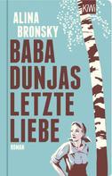 Alina Bronsky: Baba Dunjas letzte Liebe ★★★★★