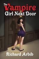 Richard Arbib: The Vampire Girl Next Door ★★★