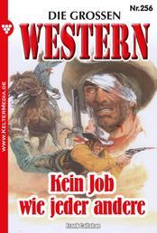 Die großen Western 256 - Kein Job wie jeder andere