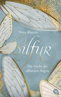 Nina Blazon: Silfur - Die Nacht der silbernen Augen ★★★★