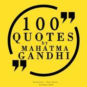 100 quotes by Mahatma Gandhi