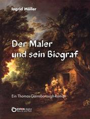 Der Maler und sein Biograf - Ein Thomas-Gainsborough-Roman