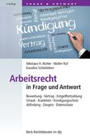 Nikolaus H. Notter: Arbeitsrecht in Frage und Antwort ★★★★