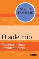 Sergio Lambiase: O sole mio ★★★