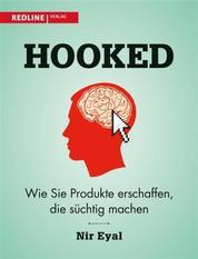 Hooked - Wie Sie Produkte erschaffen, die süchtig machen