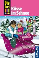 Henriette Wich: Die drei !!!, 33, Küsse im Schnee (drei Ausrufezeichen)