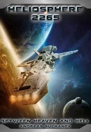 Heliosphere 2265, Volume 10: Between Heaven and Hell (Science Fiction)