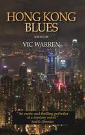 Vic Warren: Hong Kong Blues ★★★★★