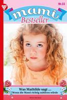 Nina Nicolai: Mami Bestseller 33 – Familienroman ★★★★★