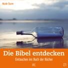 Nicole Sturm: Die Bibel entdecken ★★★★★