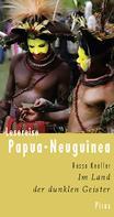 Rasso Knoller: Lesereise Papua-Neuguinea ★★★★★