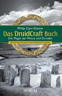 Philip Carr-Gomm: Das DruidCraft Buch ★★★