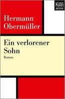 Hermann Obermüller: Ein verlorener Sohn