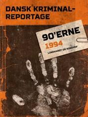 Dansk Kriminalreportage 1994
