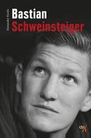 Alexander Kords: Bastian Schweinsteiger ★★★