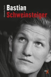 Bastian Schweinsteiger - Biografie