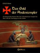 Ulrich Hinse: Das Gold der Andentempler ★★★