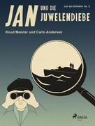 Knud Meister: Jan und die Juwelendiebe ★★★