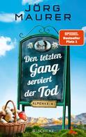 Jörg Maurer: Den letzten Gang serviert der Tod ★★★★
