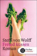 Steffi Wolff: Fremd küssen ★★★