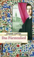 Susanne Gantert: Das Fürstenlied ★★★★