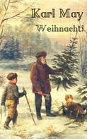 Karl May: Karl May: Weihnacht!
