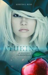 Yukina - im Bann des Zauberspiegels