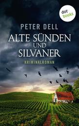 Alte Sünden und Silvaner - Kriminalroman - Der dritte Fall für Philipp Sturm