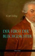 Karl May: Der Fürst der Bleichgesichter (Band 1&2) ★★