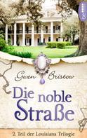 Gwen Bristow: Die noble Straße ★★★★