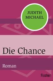 Die Chance - Roman