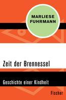 Marliese Fuhrmann: Zeit der Brennessel ★★★★★