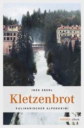 Kletzenbrot - Kulinarischer Alpenkrimi