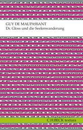 Dr. Gloss und die Seelenwanderung - Erzählungen