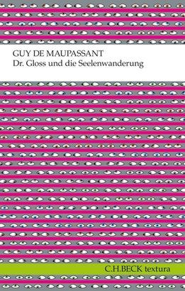 Dr. Gloss und die Seelenwanderung