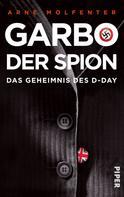 Arne Molfenter: Garbo, der Spion ★★★★