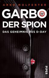 Garbo, der Spion - Das Geheimnis des D-Day