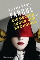 Katherine Pancol: Die gelben Augen der Krokodile ★★★★