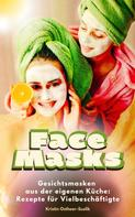 Kristin Ostheer-Suslik: Face Masks