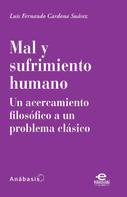 Luis Fernando Cardona Suárez: Mal y sufrimiento humano