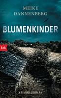 Meike Dannenberg: Blumenkinder ★★★★