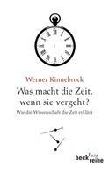 Werner Kinnebrock: Was macht die Zeit, wenn sie vergeht? ★★★★