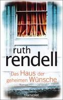 Ruth Rendell: Das Haus der geheimen Wünsche ★★★★