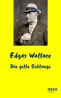 Edgar Wallace: Die gelbe Schlange ★★★★★