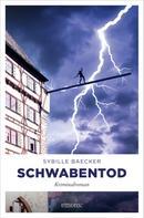 Sybille Baecker: Schwabentod