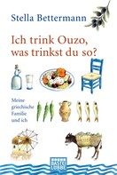 Stella Bettermann: Ich trink Ouzo, was trinkst du so? ★★★★