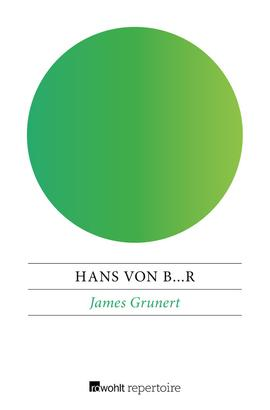 James Grunert oder Ein Roman aus Berlin